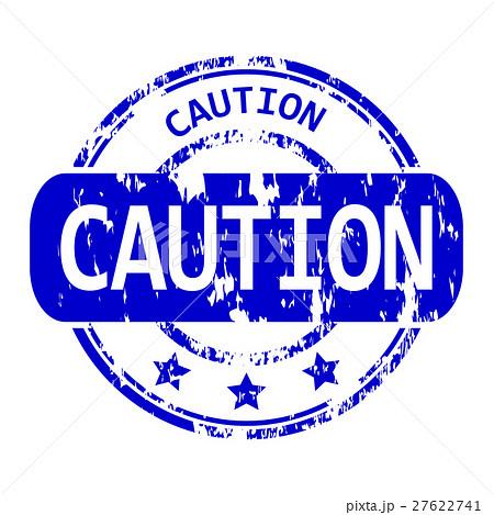 caution rubber stamp のイラスト素材 27622741 pixta