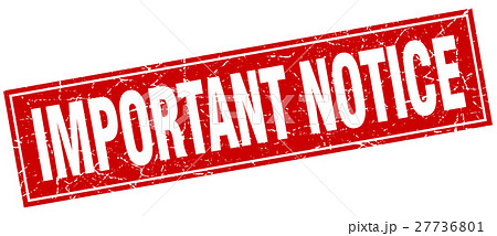 important notice square stampのイラスト素材 27736801 pixta