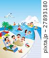 ファミリー旅行、家族旅行、家族で海水浴 27893180