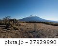竜ヶ岳山頂から見た富士山 27929990