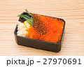 弁当 いくら 和食の写真 27970691