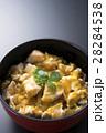 親子丼 丼物 丼の写真 28284538