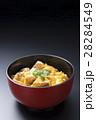 親子丼 丼物 丼の写真 28284549