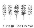 焼き鳥 串焼き 鳥料理のイラスト 28419758