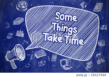 some things take time business concept のイラスト素材 28427090