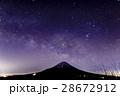 精進湖・パノラマ台から見る夏の天の川と富士山 28672912