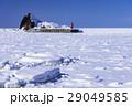 灯台 流氷 青空の写真 29049585