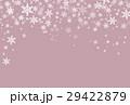 雪の結晶 29422879