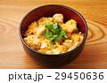親子丼 和食 丼物の写真 29450636