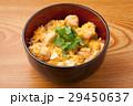 親子丼 和食 丼物の写真 29450637