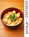 親子丼 和食 丼物の写真 29450639