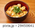 親子丼 和食 丼物の写真 29450641