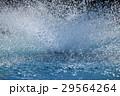 水しぶき 29564264