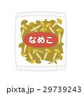なめこ【食材・シリーズ】 29739243