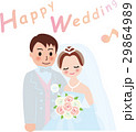 Happy Wedding  新郎新婦 29864989