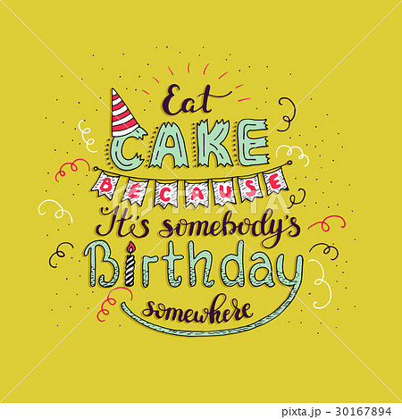 Unique lettering poster with a phrase EAT CAKE 30167894