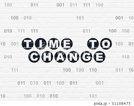 Time concept: Time to Change on wall background 31108475