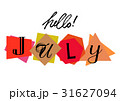 Hello July. Welcoming card with lettering 31627094