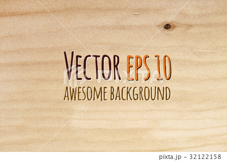 Vector wood texture. Natural Wooden Background.のイラスト素材 [32122158] - PIXTA
