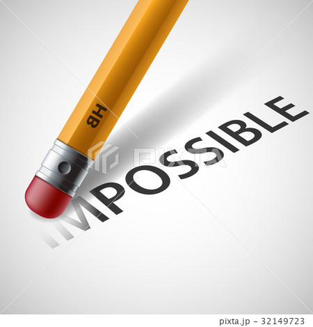 Pencil erases the word impossible. Stock vector.のイラスト素材 [32149723] - PIXTA