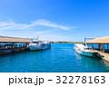 港 青空 船の写真 32278163