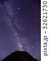 天の川 星 星空の写真 32621730