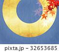 背景 和柄 紅葉のイラスト 32653685