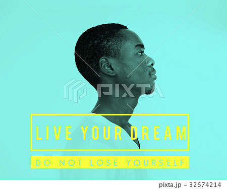 Inspirational Live Your Dream Quoteの写真素材 [32674214] - PIXTA