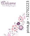 花のイラストのウェルカムボード 32702223