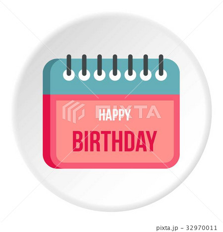 Calendar happy birthday icon circleのイラスト素材 [32970011] - PIXTA