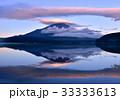 富士山 逆さ富士 笠雲の写真 33333613