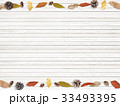 背景-秋-落ち葉-木の実 33493395