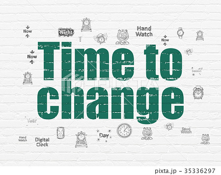 Time concept: Time to Change on wall background 35336297