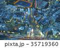 六本木 夜景 俯瞰の写真 35719360