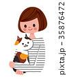 猫を抱っこする女性 35876472