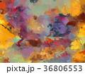 油絵 アブストラクト 抽象画のイラスト 36806553
