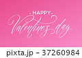 Happy Valentines Day greeting card with lettering 37260984