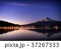 富士山 夜明け 河口湖の写真 37267333