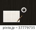 原稿用紙、コーヒー、えんぴつ 37779735