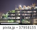 プラント 工場夜景 夜の写真 37958155