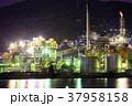プラント 工場夜景 夜の写真 37958158