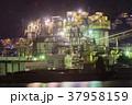 プラント 工場夜景 夜の写真 37958159