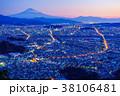 静岡の街並みと富士山・夜明け前 38106481