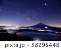 御坂山地・雪頭ヶ岳から見る富士山と雲海・星空 38295448