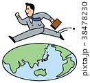 ビジネスマン 世界 駆け回るのイラスト 38478230