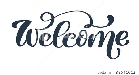 Welcome Hand drawn text. Trendy hand lettering 38541612