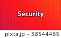 セキュリティーイメージ 38544465