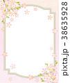 桜のフレーム 38635928