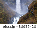 【日本の滝100選】紅葉の華厳の滝 38939428