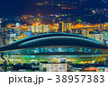 小倉の夜景【福岡県北九州市】 38957383